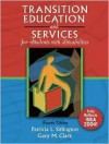 Transition Education and Services for Students with Disabilities - Patricia L. Sitlington, Gary M. Clark