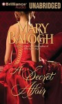 A Secret Affair (Huxtable Quintet #5) - Mary Balogh, Anne Flosnik