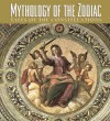 Mythologies Of The Zodiac - Marianne McDonald