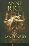 El santuario (Crónicas vampíricas, #9) - Anne Rice, Camila Batlles, Cristina Martin