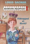 Marvin Redpost: Kidnapped At Birth?: The Truth Is Out, Marvin's Really A Prince: A First Stepping Stone Book (1992 Printing, Rl18006009) - Louis Sachar, Neal Hughes