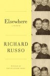 Elsewhere - Richard Russo