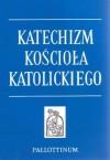 Katechizm Kościoła Katolickiego - autor nieznany