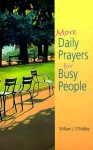 More Daily Prayers for Busy People (Spiral) - William J. O'Malley