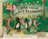 Lena and the Lady's Slippers: A Story about Minnesota - Pam Scheunemann