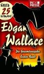 Edgar Wallace - Die Gesamtausgabe (Erster Band: Der Hexer, Der Grüne Bogenschütze, Der Mann mit der Froschmaske u.v.m.) (IDP Classics) (German Edition) - Edgar Wallace, Daniel Reich