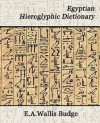 Egyptian Hieroglyphic Dictionary - E.A. Wallis Budge
