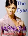 Monique: The Eyes - Essemoh Teepee