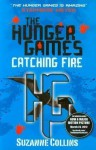 Catching Fire (Hunger Games, Book 2) by Collins, Suzanne 1st (first) Edition (2009) - Suzanne Collins
