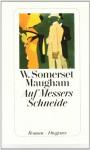Auf Messers Schneide. (Taschenbuch) - W. Somerset Maugham, N.O. Scarpi