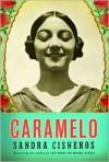 Caramelo - Sandra Cisneros
