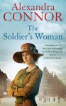 The Soldier's Woman - Alexandra Connor