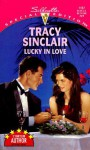 Lucky in Love (Silhouette Special Edition No. 1167) (Harlequin Special Edition, No 1167) - Tracy Sinclair