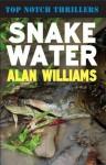 Snake Water - Alan Williams