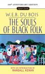 The Souls of Black Folk - W.E.B. Du Bois, Randall Kenan
