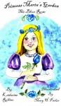 The Blue Rose (Princess Marta's Garden) - Katherine Rollins, Mary Parker