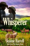 Whisperer (Rancher) - Jeanne Harrell, Judy Bullard