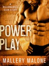 Power Play (Billionaire's Club: New Orleans #2) - Mallery Malone