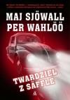 Twardziel z Säffle - Per Wahlöö, Maj Sjöwall