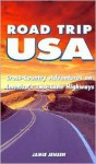 Road Trip USA: Cross-Country Adventures on America's Two-Lane Highways - Jamie Jensen