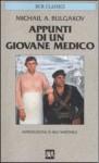 Appunti di un giovane medico - Mikhail Bulgakov, Emanuela Guercetti, Milli Martinelli