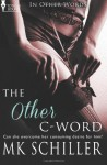 The Other C-Word - M.K. Schiller