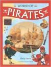 World of Pirates - Philip Steele, David Cordingly