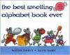 The Best-Smelling Alphabet Book Ever/Nine Scents Inside - Harriet Ziefert