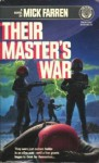 Their Master's War - Mick Farren