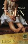 Zoeken naar Eden - Linda Nichols, Lia van Aken
