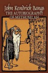 The Autobiography of Methuselah - John Kendrick Bangs