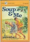 Soup and Me - Robert Newton Peck