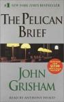 The Pelican Brief - Anthony Heald, John Grisham