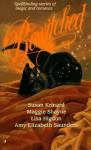 Bewitched - Susan Krinard, Maggie Shayne, Lisa Higdon, Amy Elizabeth Saunders