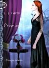 Prémonitions (Prémonitions, #1) - L.J. Smith