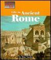 Life in Ancient Rome - Don Nardo