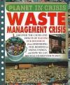 Waste Management Crisis - Steve Parker