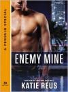 Enemy Mine - Katie Reus