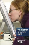 The Internet Is Always Right: The Intrepid Media 2009 Collection - Joe Procopio, Jael McHenry, Michelle Von Euw, Adam Kraemer, Mike Julianelle, Russ Carr, Jeff Walker, Alex Bondoc, Jason Gilmore, Maigen Thomas