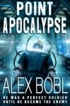 Point Apocalypse - Alex Bobl