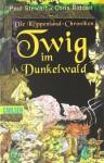 Twig im Dunkelwald - Paul Stewart
