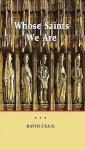 Whose Saints We Are - David Craig