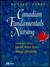 Canadian Fundamentals of Nursing - Anne Griffin Perry, Janet C. Ross-Kerr, Marilynn Wood
