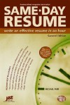 Same-Day Resume: Write an Effective Resume in an Hour - Michael Farr