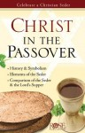 Christ in the Passover - Rose Publishing