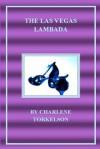 The Las Vegas Lambada: A Dancemaster Mystery - Charlene Torkelson