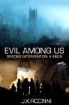 Evil Among Us - J.K. Accinni