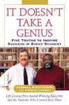It Doesn't Take A Genius: Five Truths to Inspire Success in Every Student - Randall McCutcheon, Tommie Lindsey