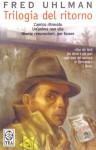 Trilogia Del Ritorno - Fred Uhlman