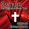 Sunrise - Arshad Ahsanuddin, David Stifel